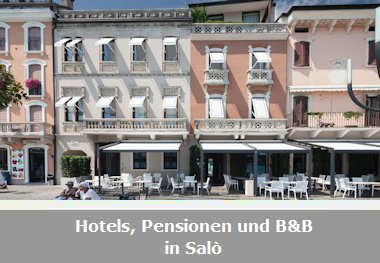 Hotels, Pensionen und B&B in Salò