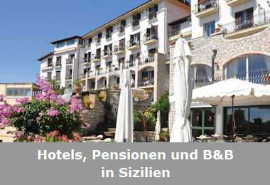 Hotels, Pensionen und B&B in Sizilien