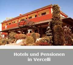 Hotels und Pensionen in Vercelli